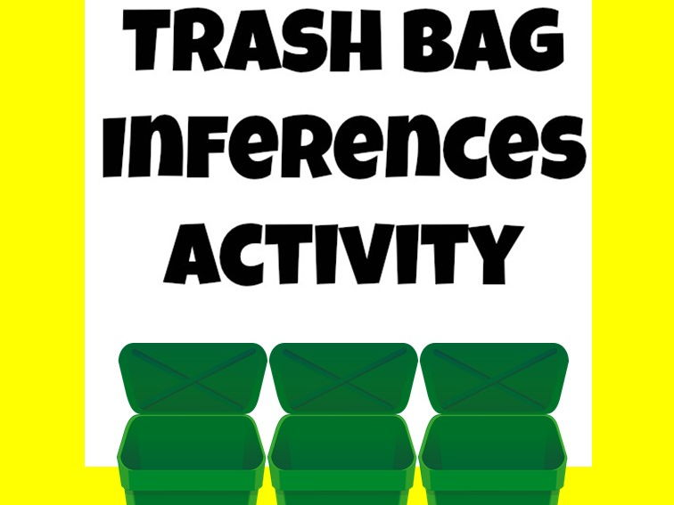 Inferences for younger learners, Trash Bags