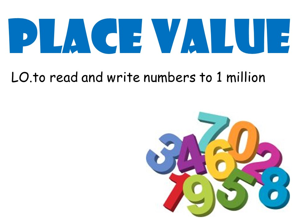 Place Value: Numbers to 1 million