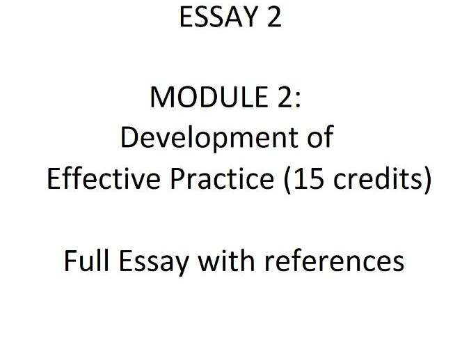 Essay 2 - Development of Effective Practice (15 credits)