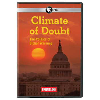 Climate of Doubt The Politics of Global Warming (Frontline) Questions with Key