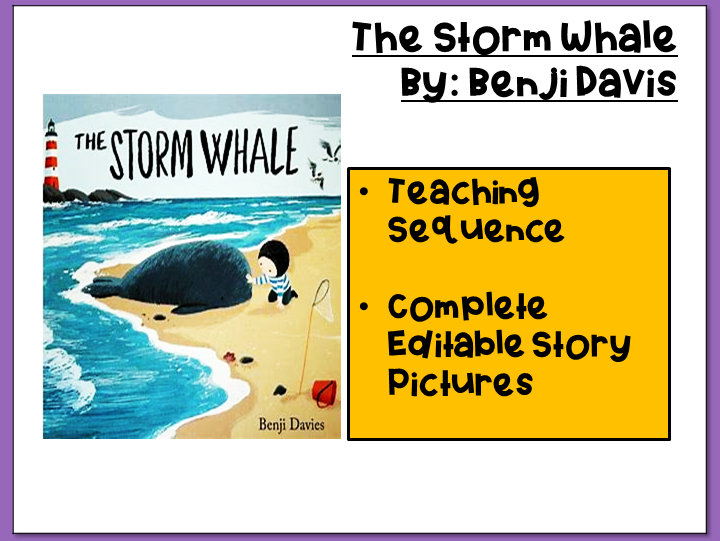 The Storm Whale- Teaching Sequence and Editable Story Pictures