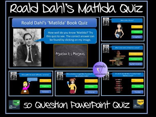 Matilda Quiz (Roald Dahl)