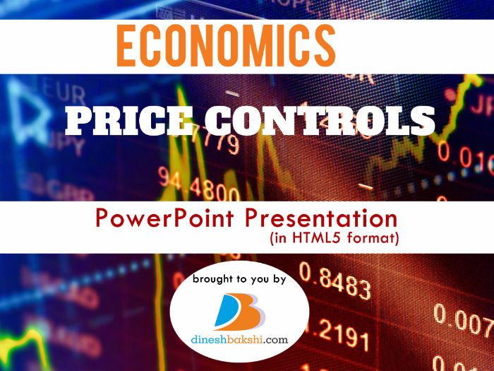 Price Controls - Presentation (IGCSE/ A Levels/IB Economics