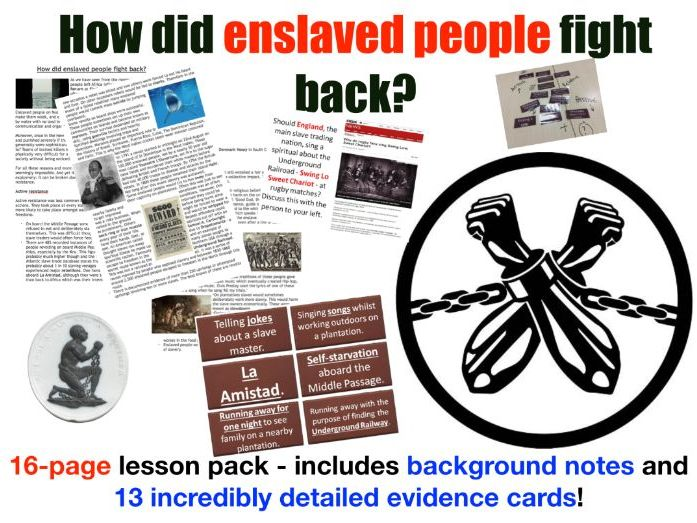 How did enslaved people fight back? 16-page lesson pack