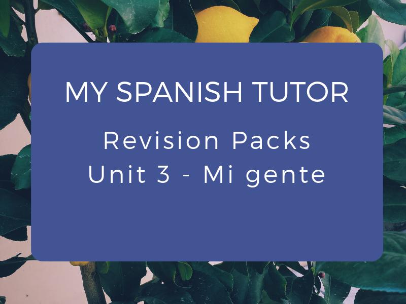 GCSE Revision Pack - Unit 3 Mi Gente