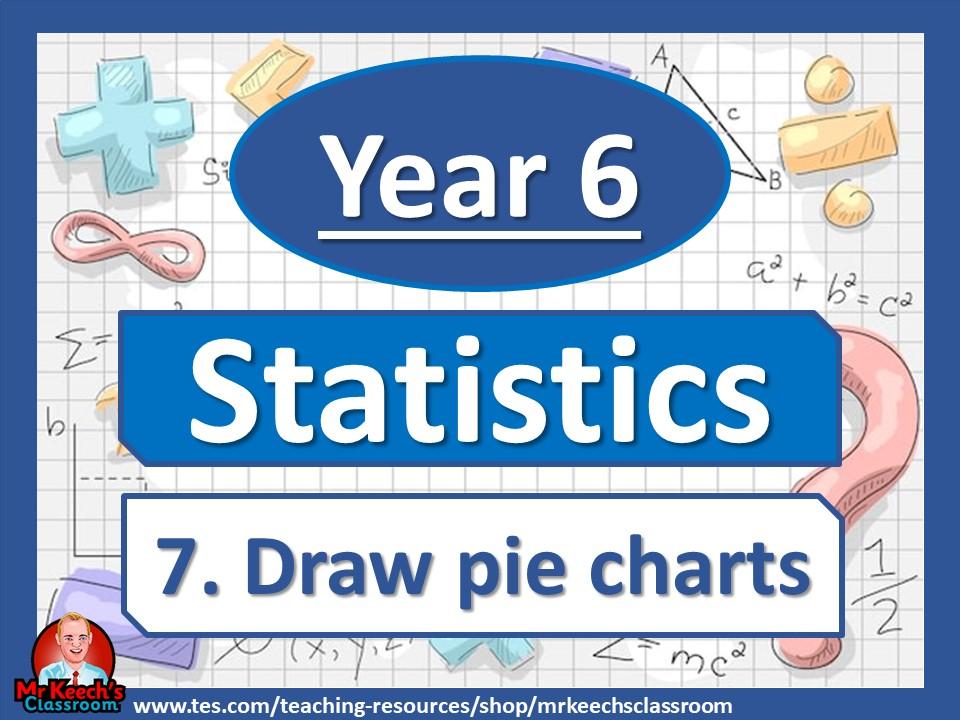 Year 6 - Statistics - Draw pie charts - White Rose Maths
