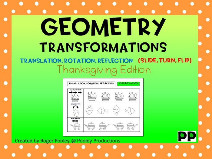 Thanksgiving Geometry for Jrs, Translation, Rotation, Reflection, answers