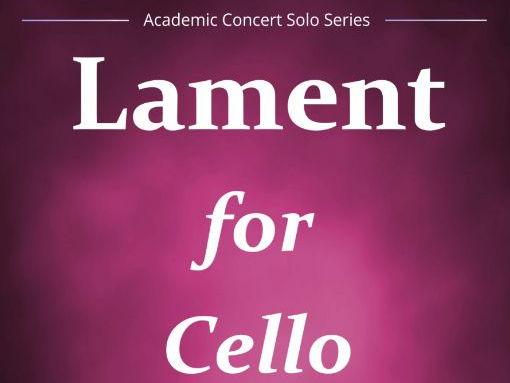 Lament For Cello (Solo Cello & Piano)