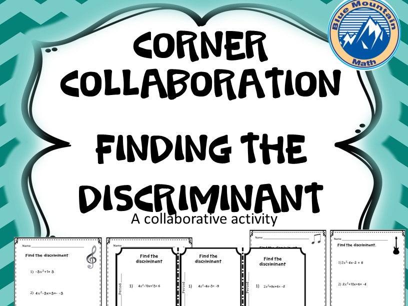 Corner Collaboration--Finding the Discriminant