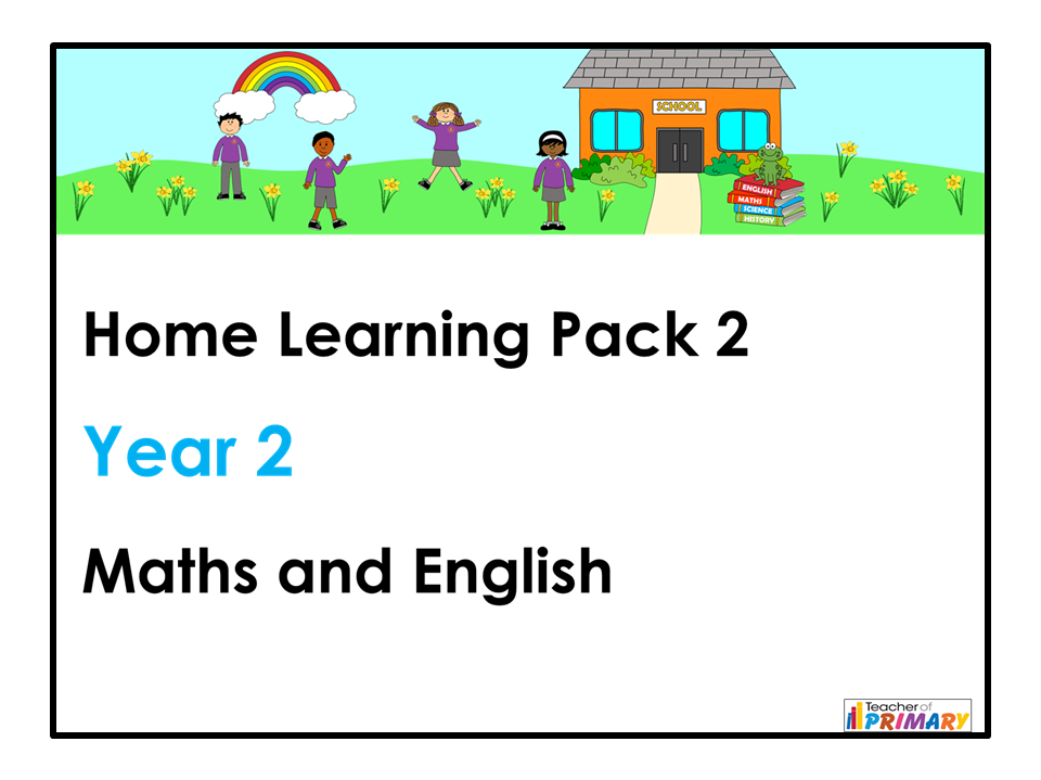 Year 2 Home Learning Pack 2 - Maths and English