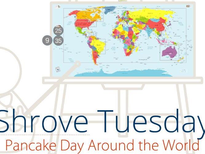 Shrove Tuesday - Pancake Day Around the World