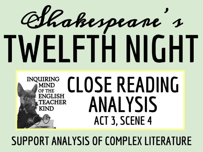 Shakespeare's Twelfth Night: Close Read for Act 3, Scene 4