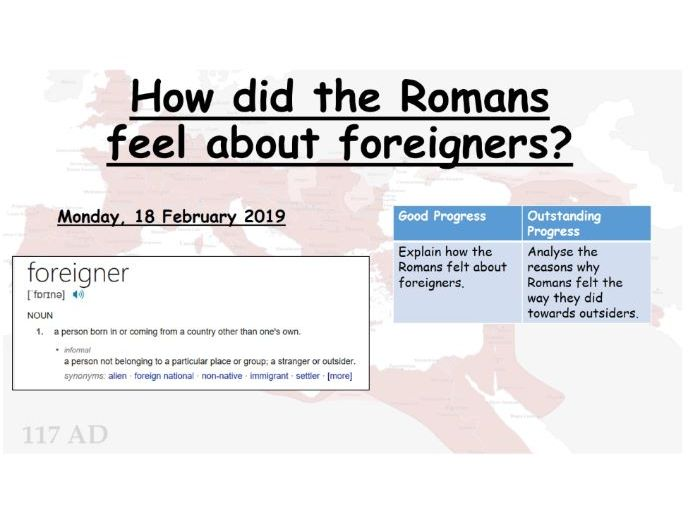 How did the Romans feel about 'foreigners'?