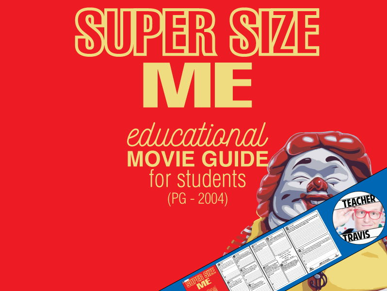 Super Size Me Movie Viewing Guide