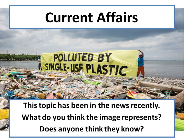 Current Affairs Form Time Activity - Plastic Concerns