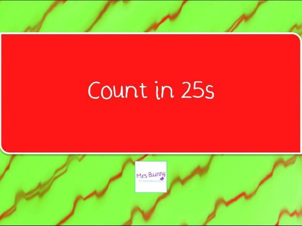 12. Count in 25s lesson pack (Y4 NPV)