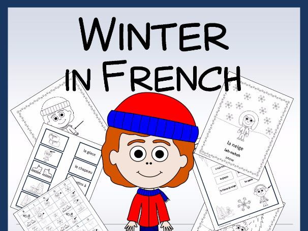 French Winter Vocabulary Sheets, Worksheets, Matching & Bingo Games