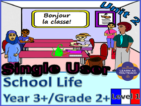 School Life: Level 1 French Unit - Single User