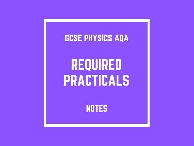 GCSE Physics AQA: Required Practicals