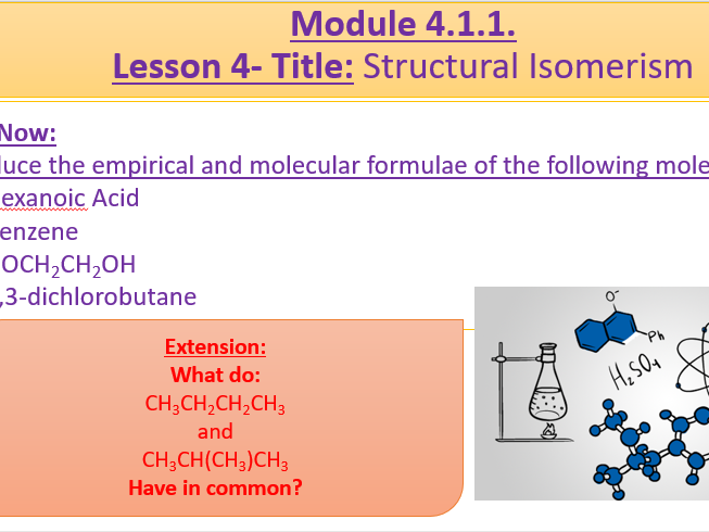 A Level Chemistry OCR A- 4.1.1 Lesson 4- Structural Isomers