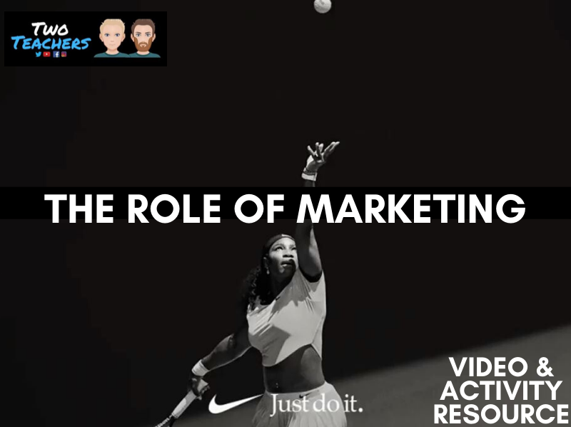 Marketing - What is its role and purpose in business? Video and activity resource
