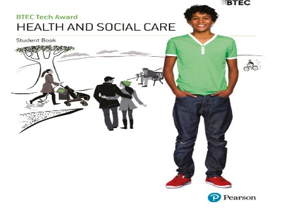 BTEC TECH AWARD HEALTH & SOCIAL CARE COMPONENT 3: HOW TO ANSWER THE QUESTIONS