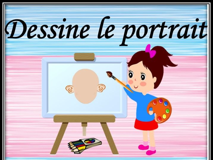 Appearance game in French. Draw a portrait. Jeu sur  l'apparence.