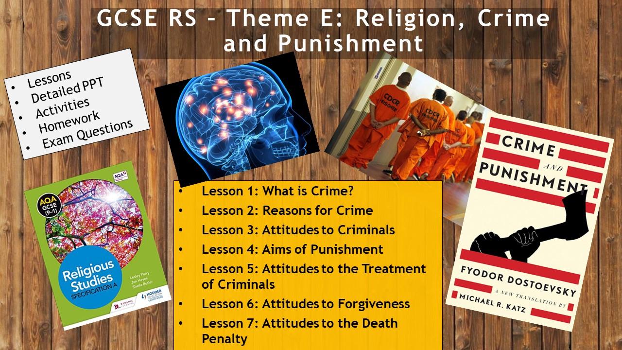 AQA GCSE RE RS - Theme E: Religion, Crime and Punishment WHOLE UNIT (7 Lessons)