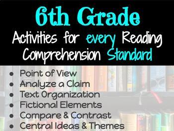 Activities for Every Reading Comprehension Standard: 6th Grade
