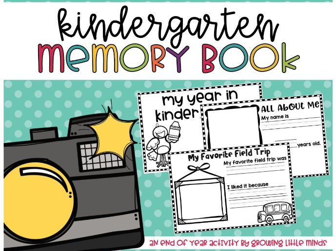 End of Year Memory Book:  Kindergarten