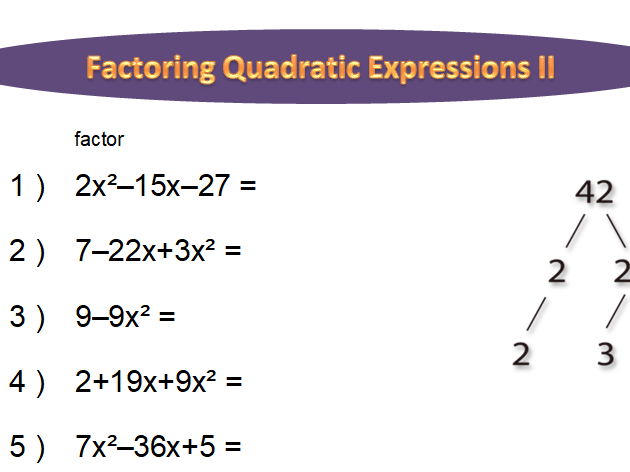 Factoring Quadratic Expressions Worksheet (long)