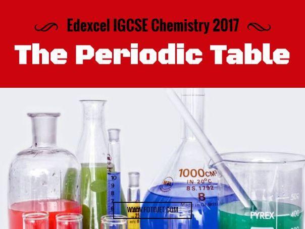 Edexcel IGCSE Chemistry 2017 The Periodic table