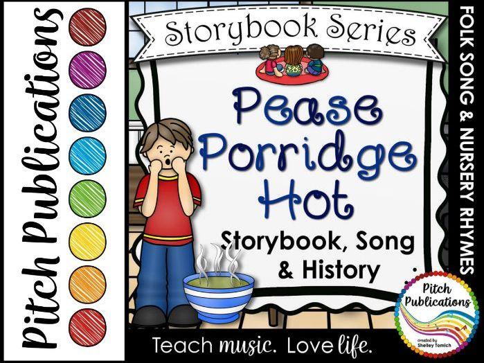 Storybook Series - Pease Porridge Hot - Nursery Rhyme and Folk Song