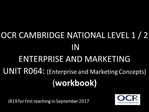 OCR CAMBRIDGE NATIONAL LEVEL 1 / 2  IN  ENTERPRISE AND MARKETING UNIT R064