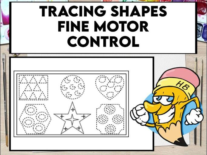 Tracing Shapes Fine Motor Control Sheets