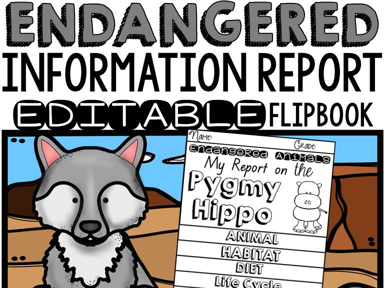 ANIMAL REPORT: ENDANGERED ANIMALS: INFORMATIVE WRITING: RESEARCH TEMPLATES
