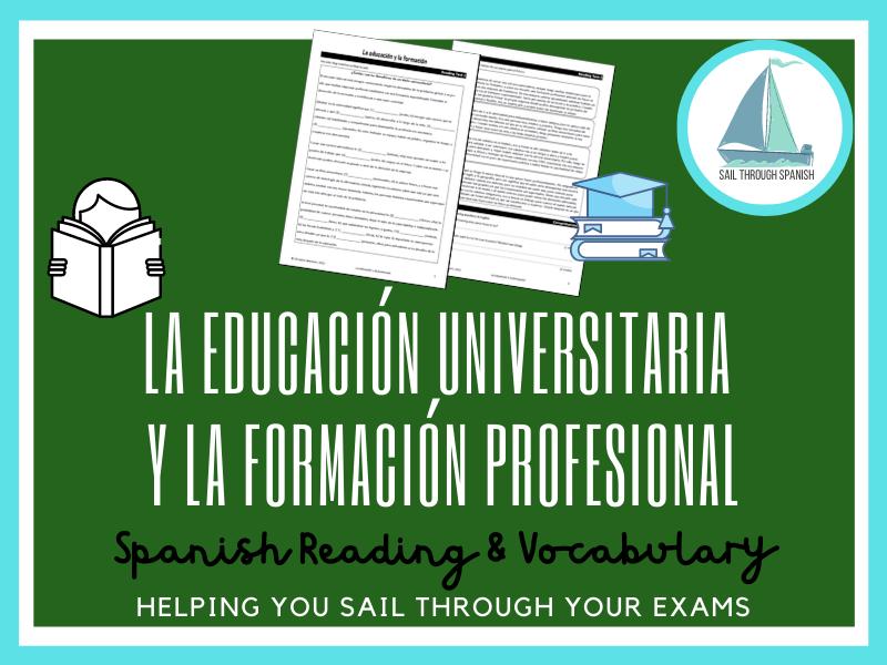 La educación universitaria y la formación profesional: Spanish GCSE Reading and Vocab Practice