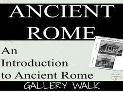 Ancient Rome: Introduction to Ancient Rome Gallery Walk Activity