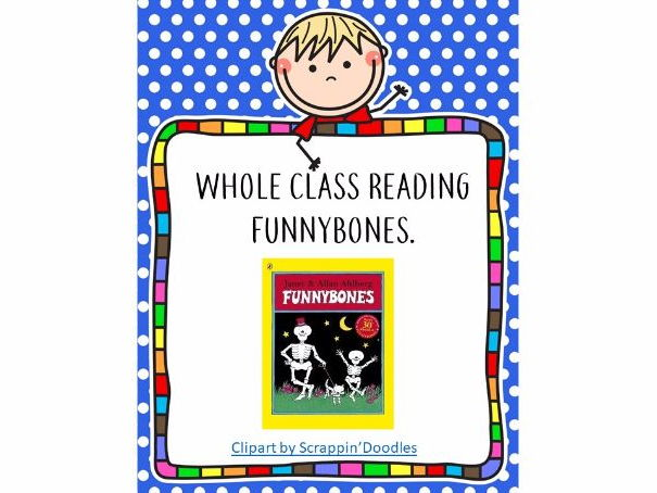 Whole Class Reading - Funnybones