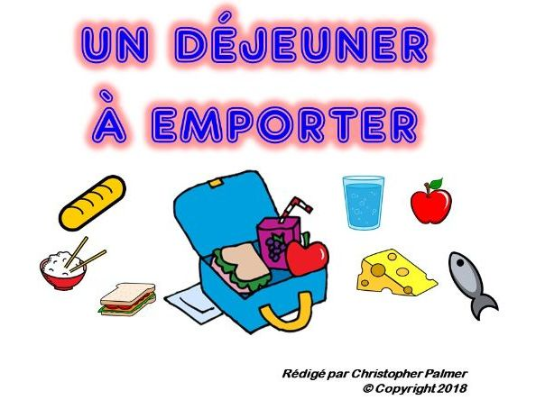French: A packed lunch with verbs 'boire' and 'manger' and use of the preposition 'de'