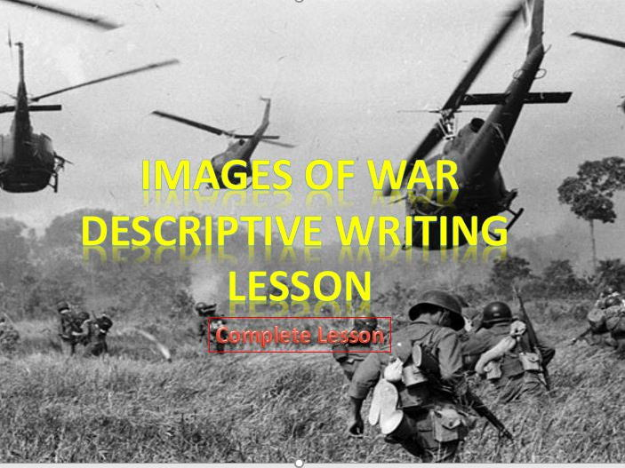 War Images - Descriptive Writing Lesson
