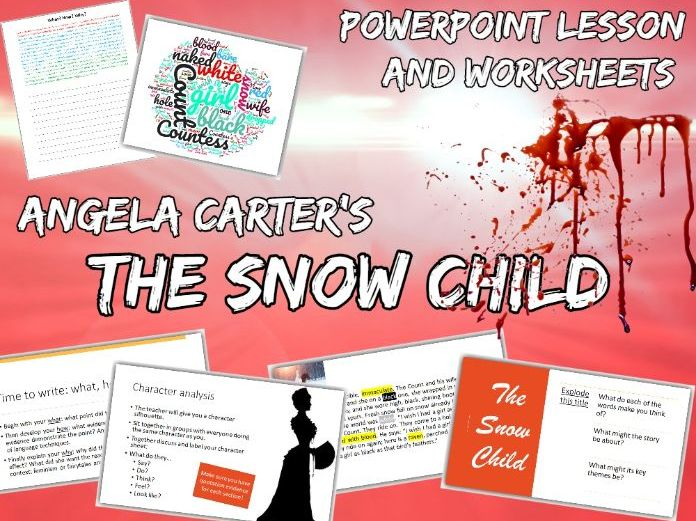 The Snow Child Lesson - for A Level English Literature (The Bloody Chamber by Angela Carter)