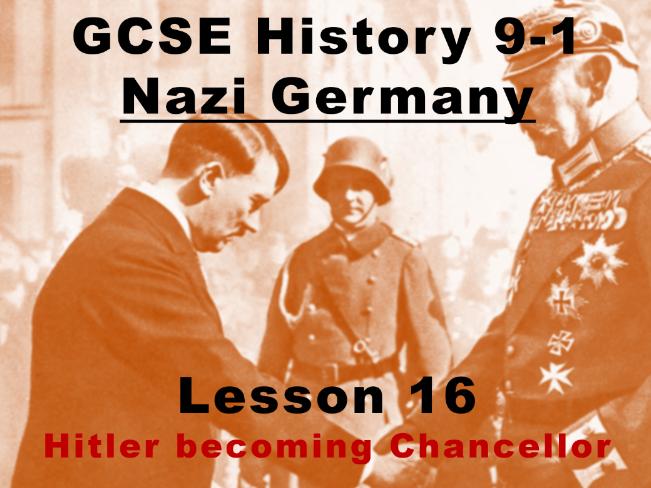 Nazi Germany - GCSE History 9-1 - Hitler becoming chancellor