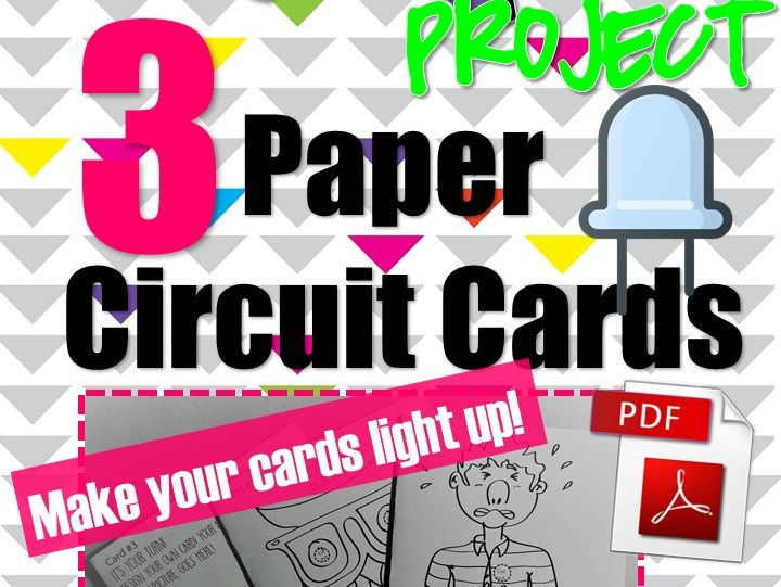Makerspace Project *Paper Circuits*