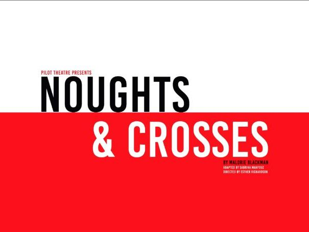 Noughts & Crosses Resource Pack | Pilot Theatre