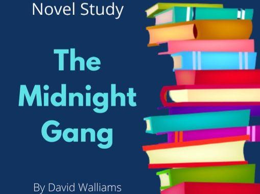The Midnight Gang - David Walliams Novel Study