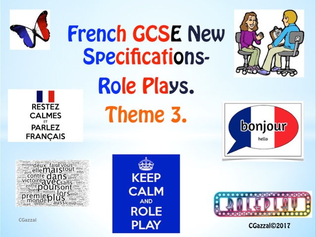 French GCSE New Specifications - Role Plays - Theme 3.