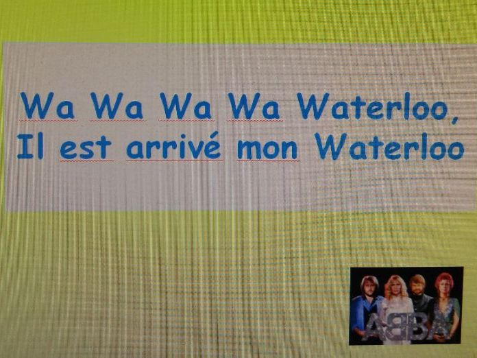 Abba's 'Waterloo' lyrics in French [for performance practice].