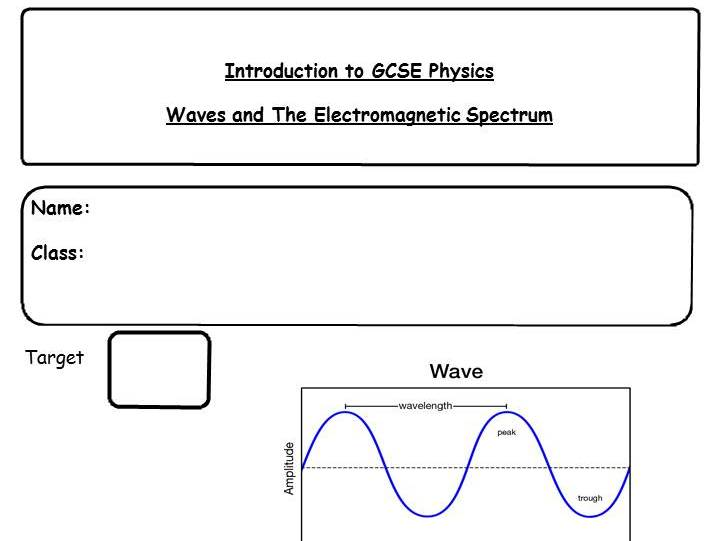 Waves and The Electromagnetic Spectrum Complete Unit Pupil Work Booklet