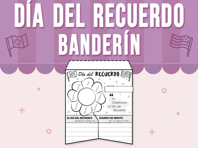 Día del Recuerdo / Banderín (Remembrance Day SPANISH VERSION)